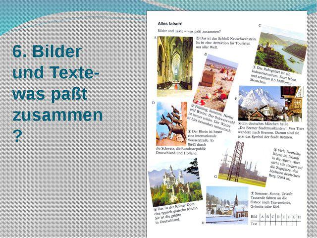 6. Bilder und Texte-was paßt zusammen?