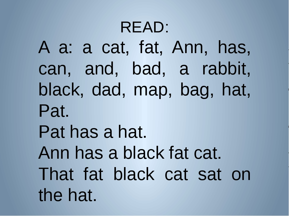 READ: A a: a cat, fat, Ann, has, can, and, bad, a rabbit, black, dad, map, ba...