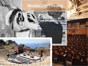 Moskauer Theater