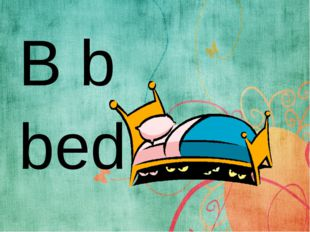 B b bed