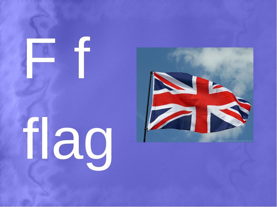 F f flag
