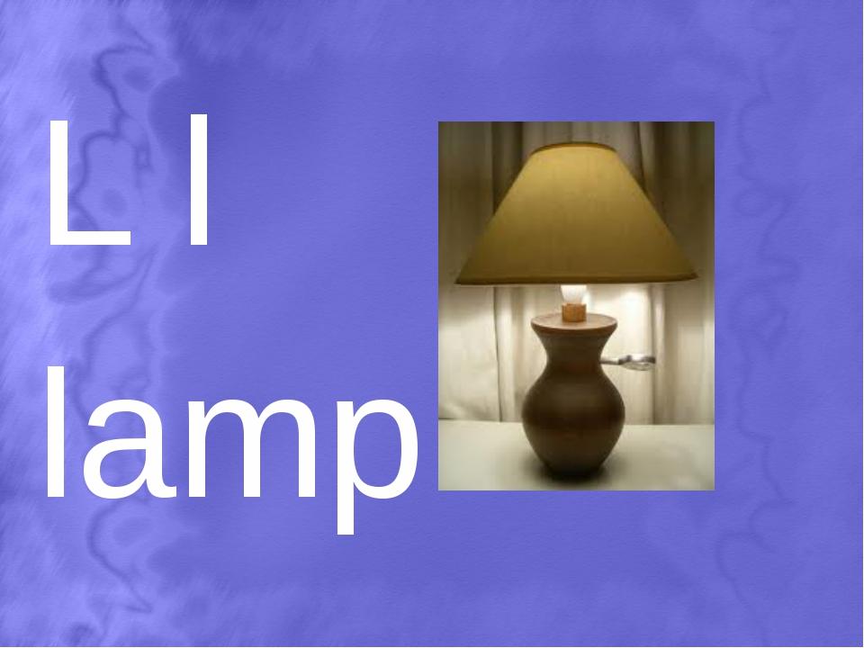 L l lamp