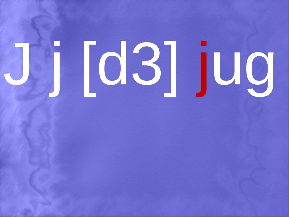 J j [d3] jug