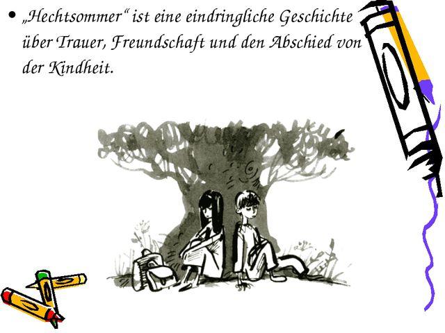 """""""Hechtsommer"""" ist eine eindringliche Geschichte über Trauer, Freundschaft und..."""