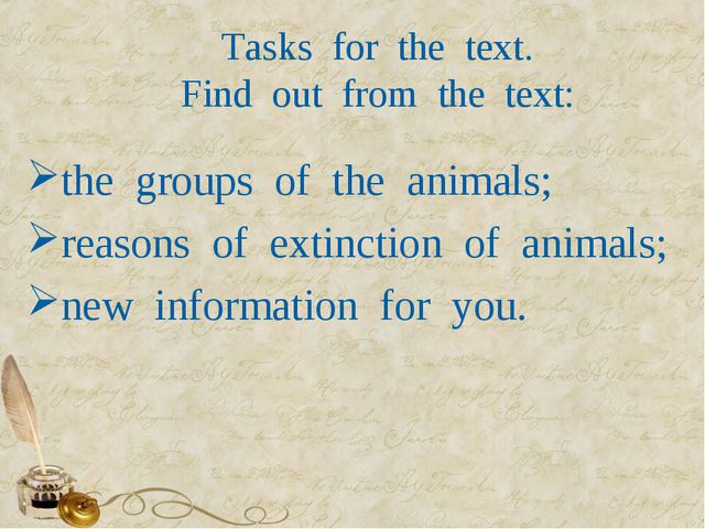 Tasks  for  the  text. Find  out  from  the  text: the  groups  of  the  anim...