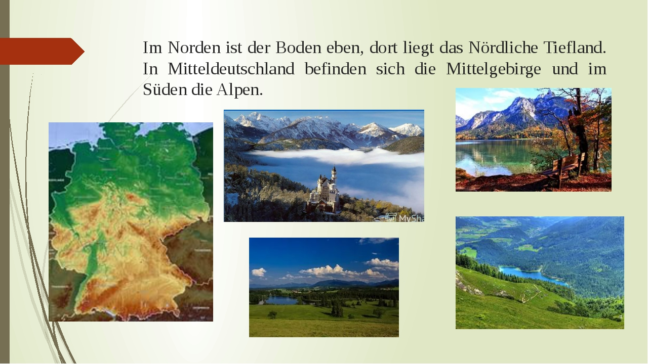 Im Norden ist der Boden eben, dort liegt das Nördliche Tiefland. In Mitteldeu...