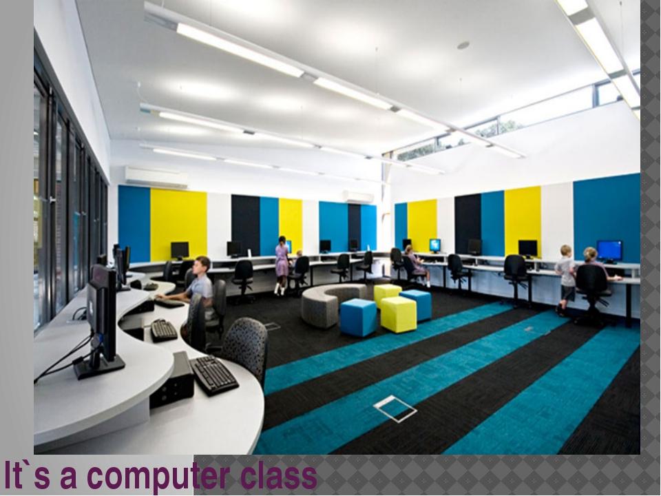 It`s a computer class