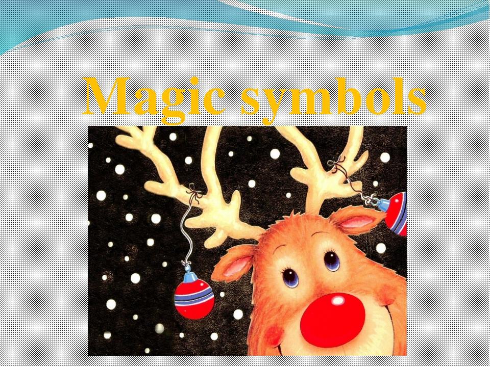 Magic symbols