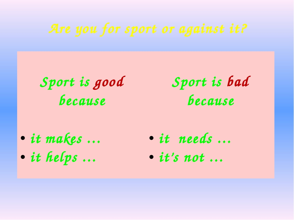 Are you for sport or against it? Sportisgoodbecause itmakes … ithelps… Sporti...