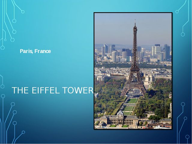 THE EIFFEL TOWER Paris, France