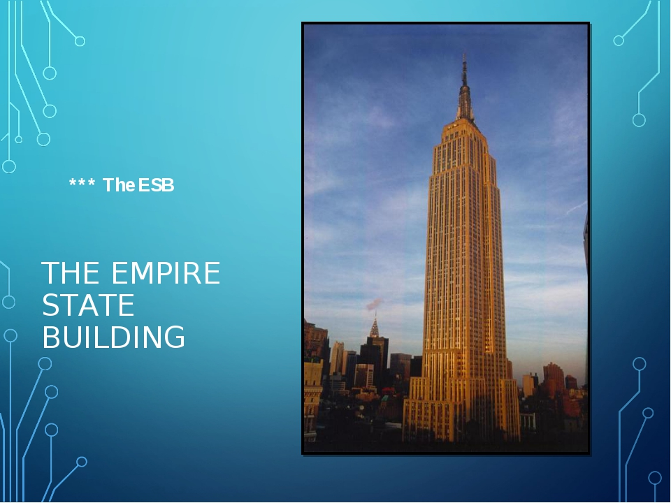 THE EMPIRE STATE BUILDING *** The ESB