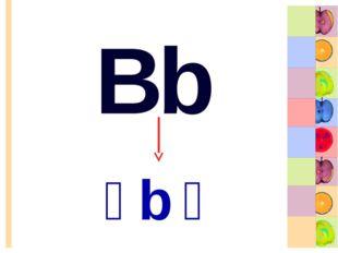 Bb [b]