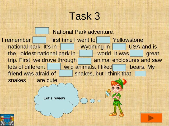 Task 3 National Park adventure. I remember first time I went to Yellowstone n...