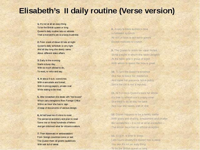 Elisabeth's II daily routine (Verse version) 1. It's not at all an easy th...