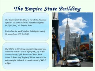 The Empire State Building The Empire State Building is one of the American s