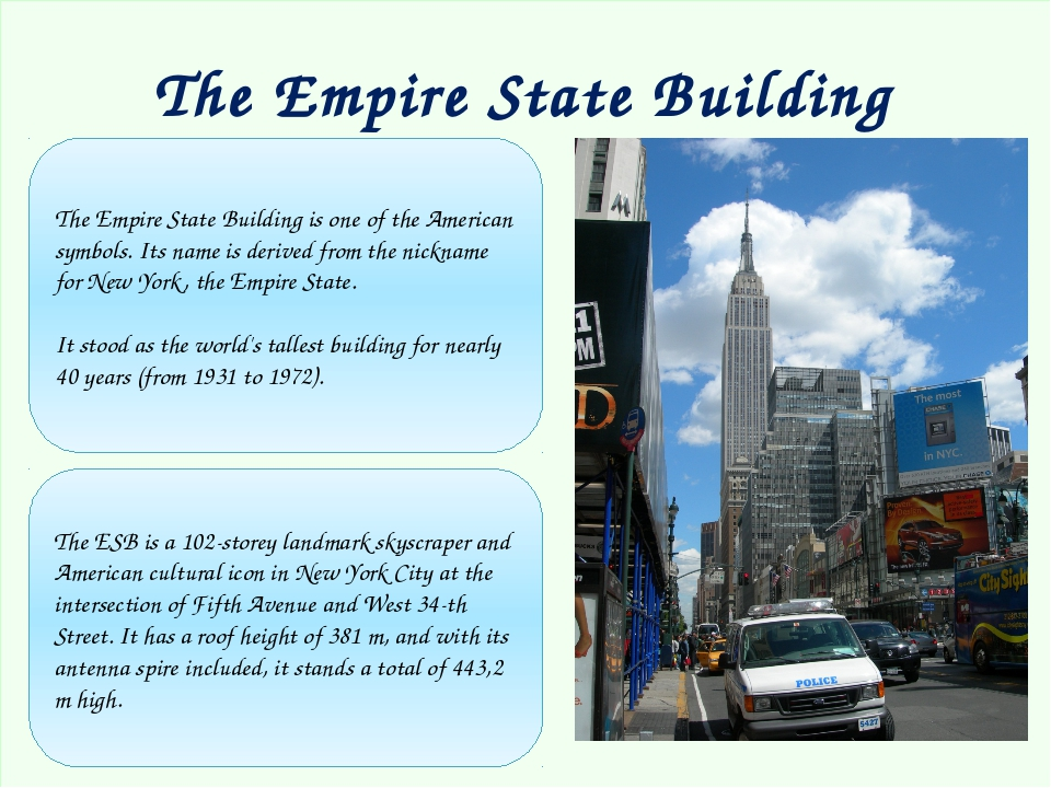 The Empire State Building The Empire State Building is one of the American s...