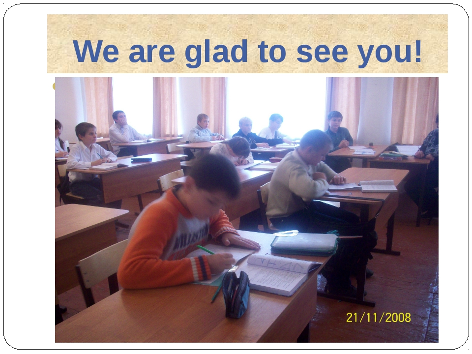 We are glad to see you!
