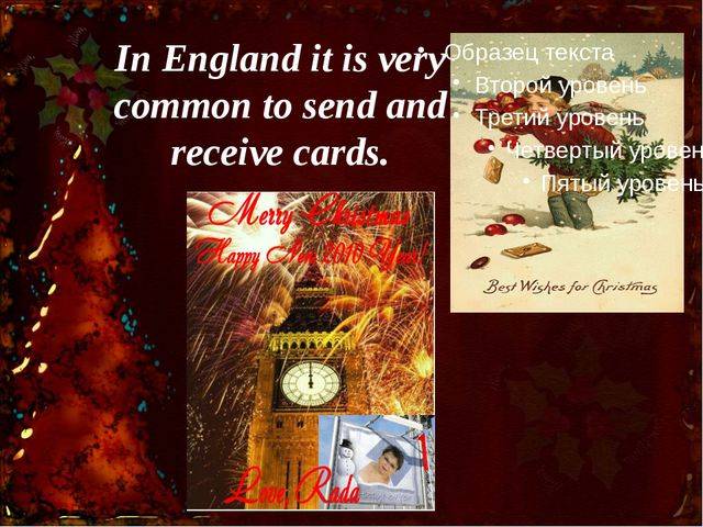 In England it is very common to send and receive cards.