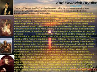"""Karl Pavlovich Bryullov. 1799-1852 The art of """"the genius Karl"""", as Bryullov"""