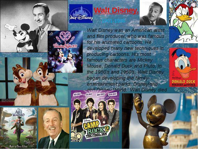 Walt Disney. 1901-1966 Walt Disney was an American artist and film producer,...