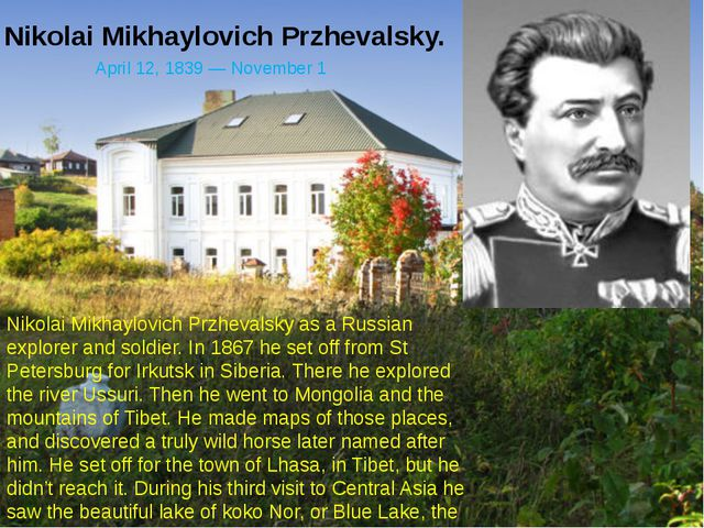Nikolai Mikhaylovich Przhevalsky. Nikolai Mikhaylovich Przhevalsky as a Russi...
