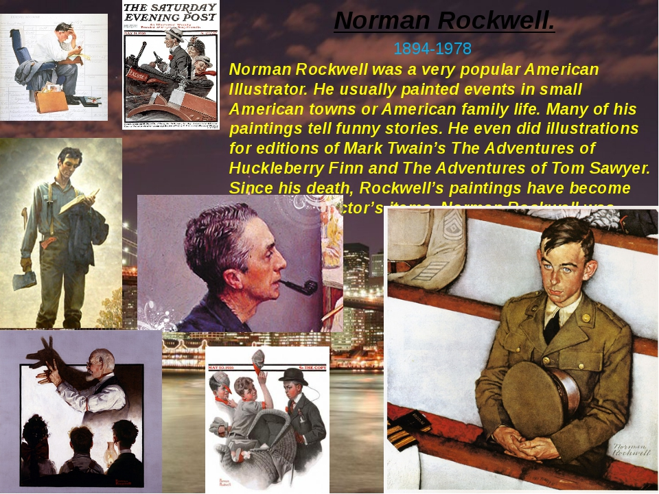 Norman Rockwell. 1894-1978 Norman Rockwell was a very popular American Illust...