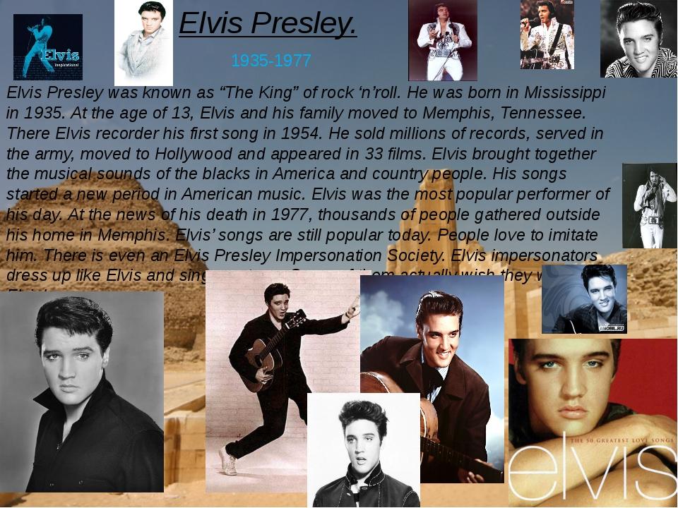 """Elvis Presley. 1935-1977 Elvis Presley was known as """"The King"""" of rock 'n'rol..."""