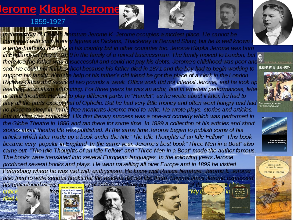 Jerome Klapka Jerome. 1859-1927 In the history of English literature Jerome K...