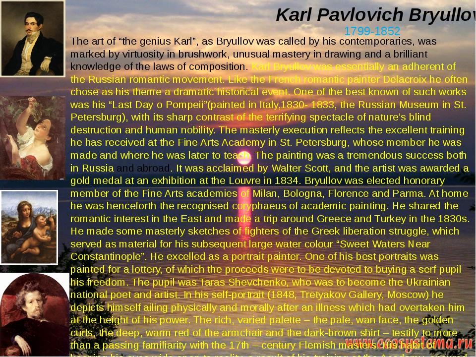 """Karl Pavlovich Bryullov. 1799-1852 The art of """"the genius Karl"""", as Bryullov..."""