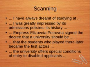 Scanning ... I have always dreamt of studying at ... ... I was greatly impres
