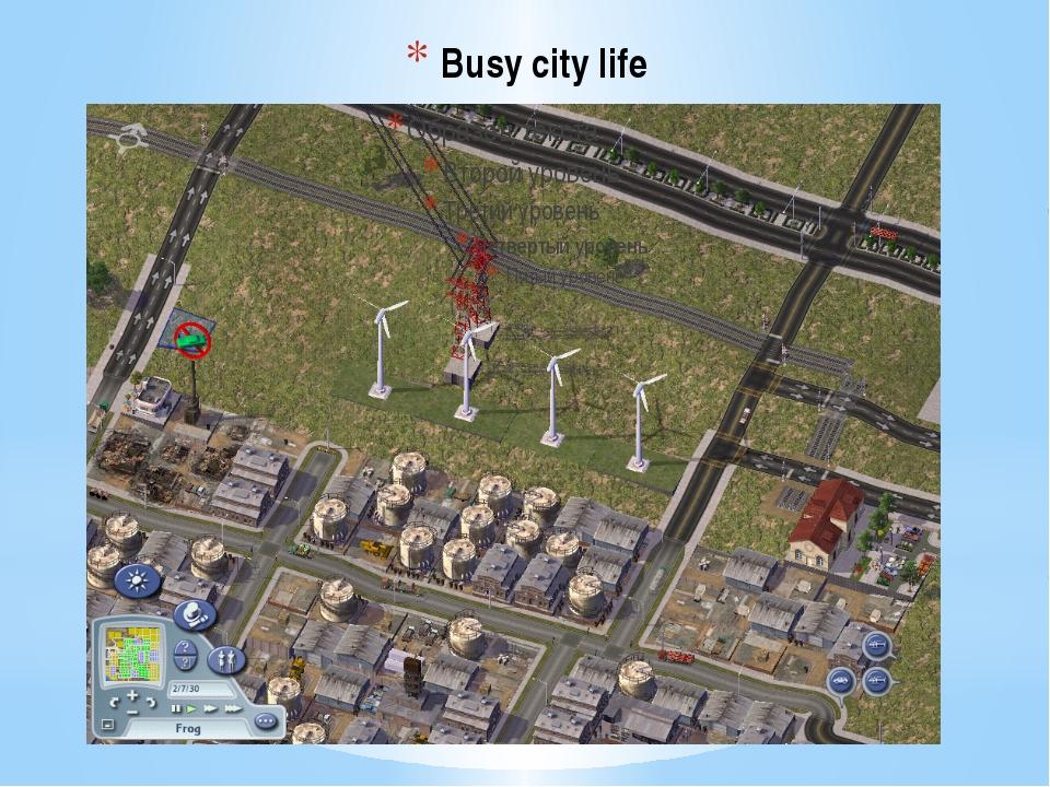 Busy city life