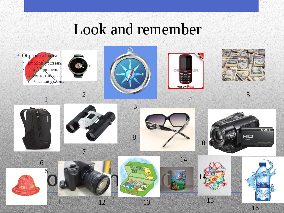 Work with picture 1 2 3 4 5 6 6 7 8 10 11 12 13 14 15 16 14 Look and remember