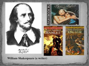 William Shakespeare (a writer)