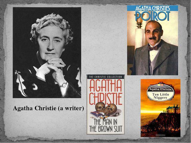 Agatha Christie (a writer)