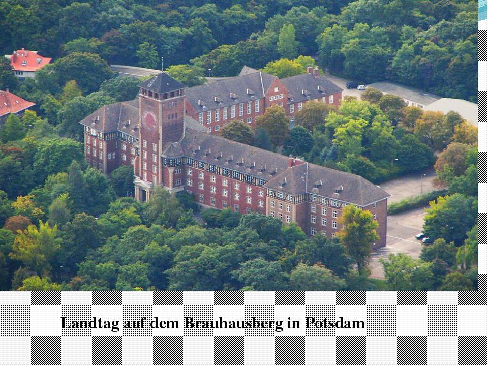 Landtag auf dem Brauhausberg in Potsdam