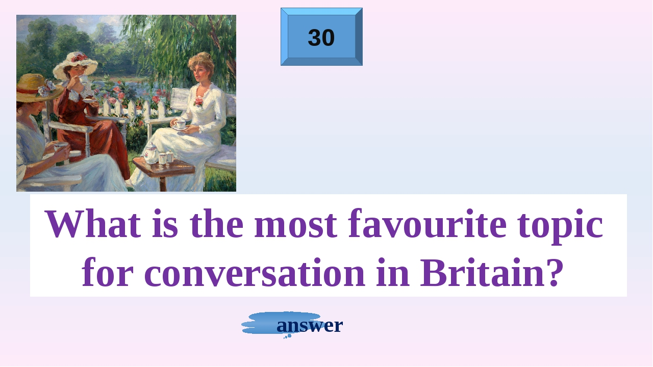 10 answer Who is the queen of Britain now?