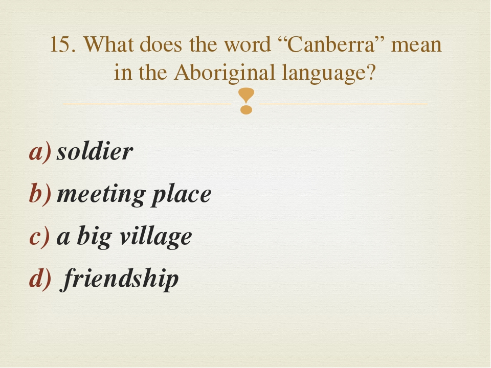"soldier meeting place a big village friendship 15. What does the word ""Canber..."