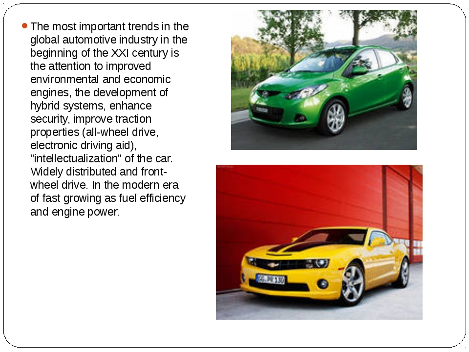 The most important trends in the global automotive industry in the beginning...