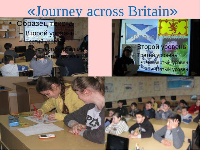 «Journey across Britain»