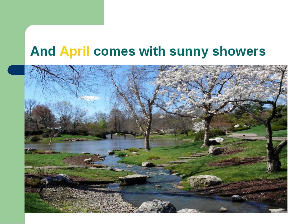 And April comes with sunny showers