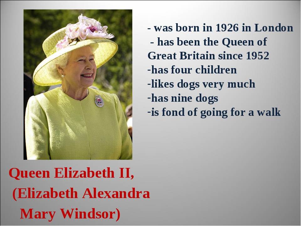 Queen Elizabeth II, (Elizabeth Alexandra Mary Windsor) - was born in 1926 in...
