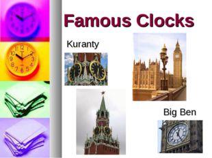 Famous Clocks Kuranty Big Ben
