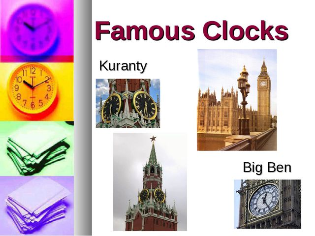 Famous Clocks Kuranty Big Ben