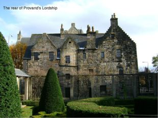 The rear of Provand's Lordship