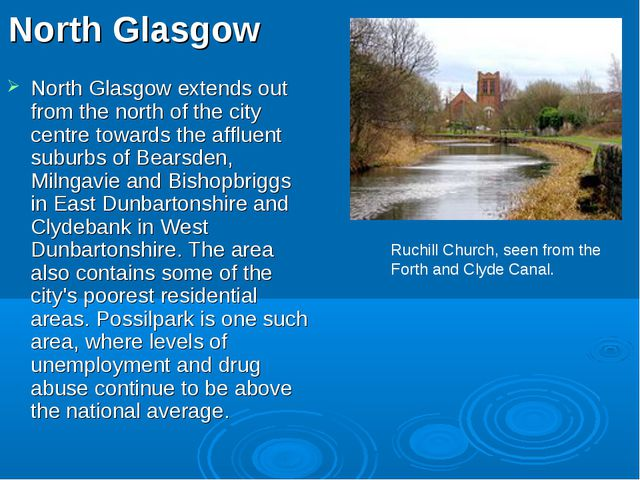 North Glasgow North Glasgow extends out from the north of the city centre tow...