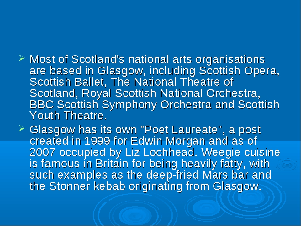 Most of Scotland's national arts organisations are based in Glasgow, includin...