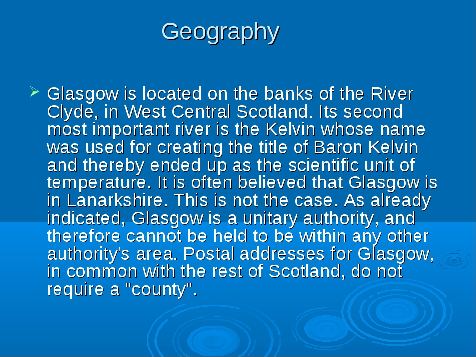 Geography Glasgow is located on the banks of the River Clyde, in West Central...