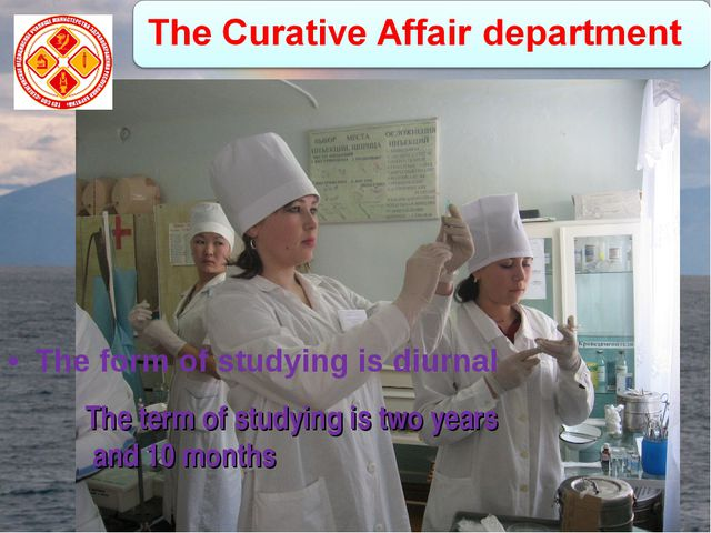 The form of studying is diurnal The term of studying is two years and 10 months