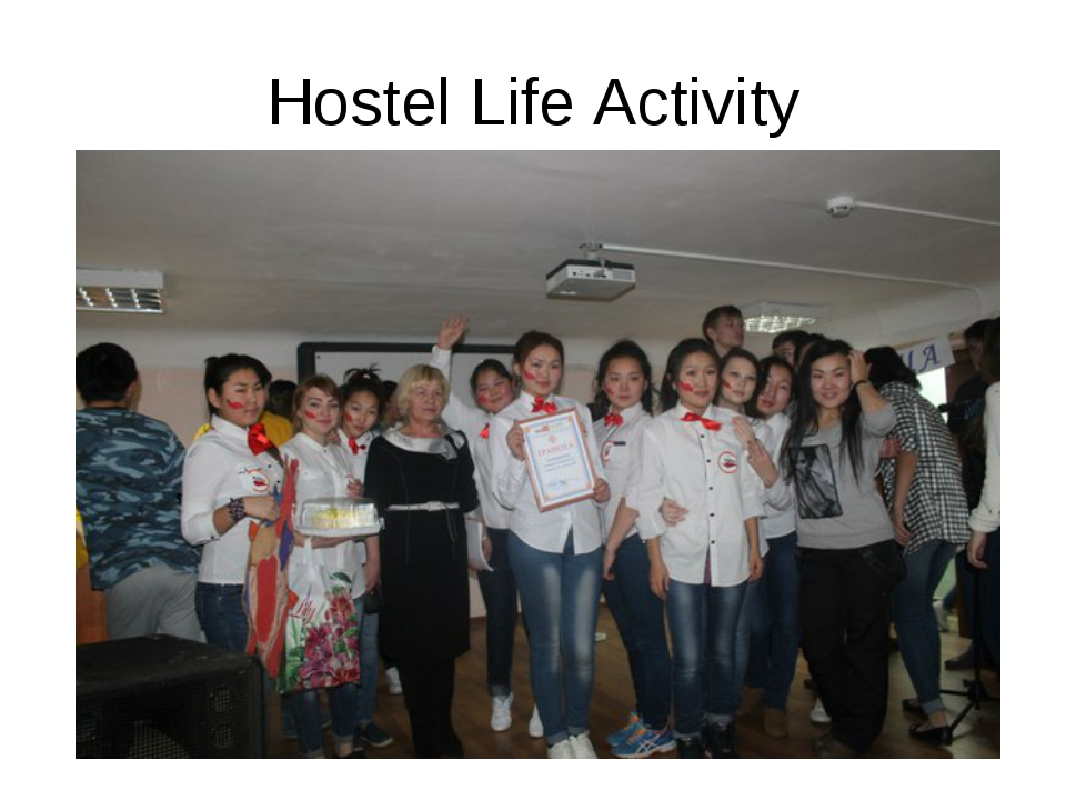 Hostel Life Activity