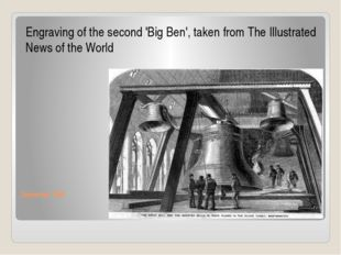 December 1858 Engraving of the second 'Big Ben', taken from The Illustrated